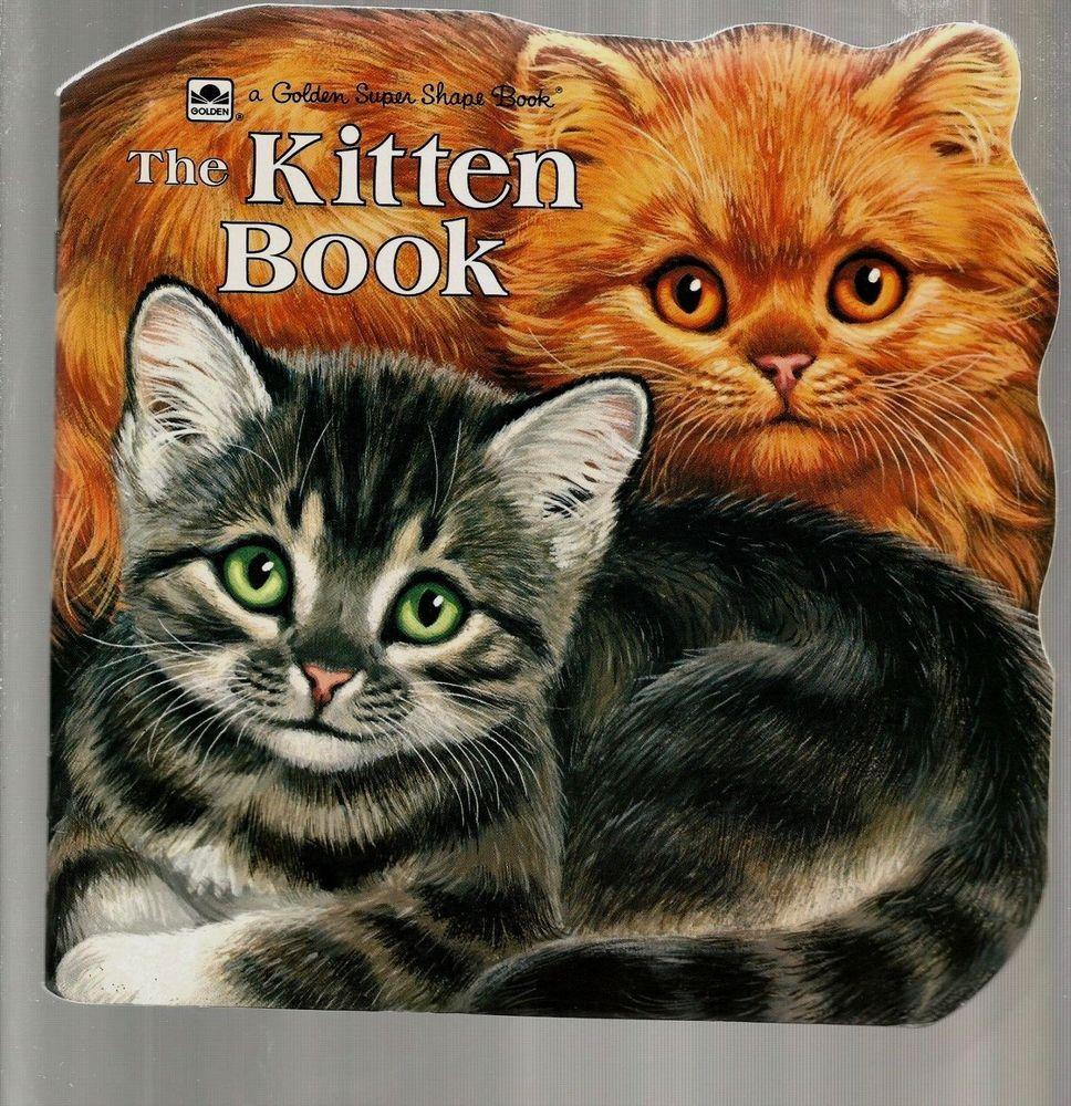The Kitten Book By Jan Pfloog A Golden Super Shape Book 1968 Paperback Book Shape Books Cat Books Books