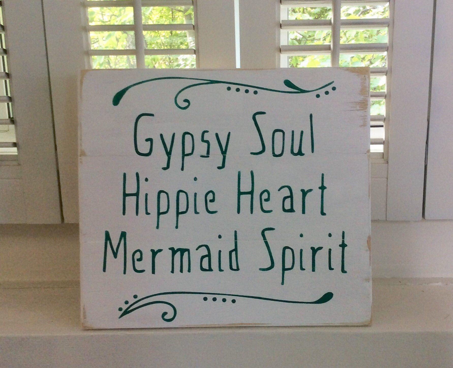 Gypsy Soul Hippie Heart Mermaid Spirit wood sign, mermaid sign, Gypsy sign, Hippie sign, BoHo decor #mermaidsign Gypsy Soul Hippie Heart Mermaid Spirit wood sign, mermaid sign, Gypsy sign, Hippie sign, BoHo decor by Rusticpalletshop1 on Etsy #mermaidsign