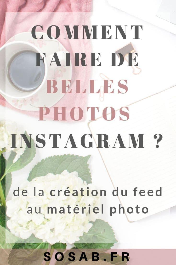 Tous les conseils pour reussir ses photos Instagram, de la creation du feed aux reglages photos
