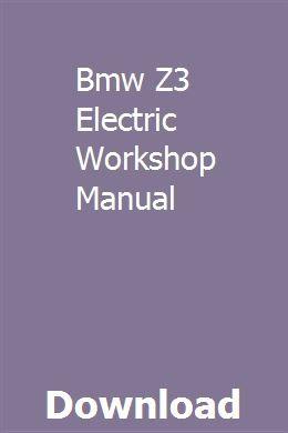 Download Bmw Z3 Workshop Manual, bmw z6 e36, manual, BMW ...