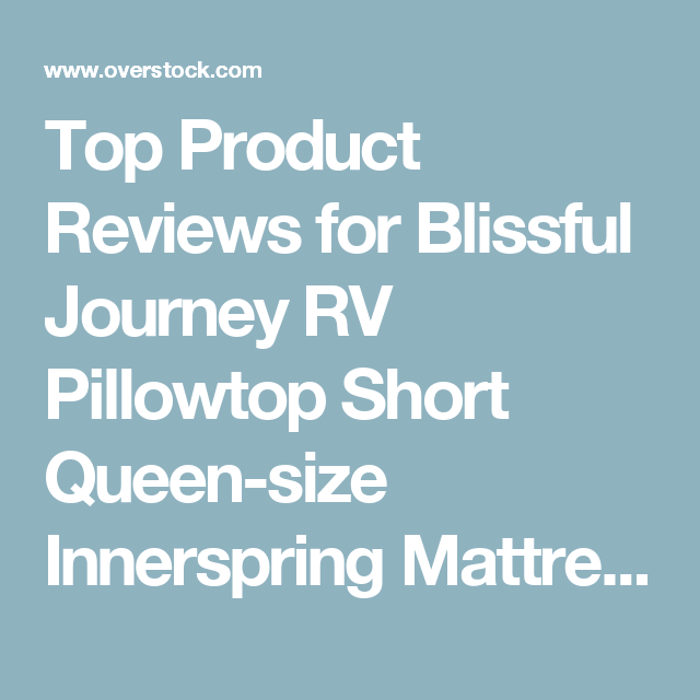 Top Product Reviews For Blissful Journey Rv Pillowtop Short Queen Size Innerspring Mattress Bed In A B Comforter Sets Jute Area Rugs Duvet Cover Sets