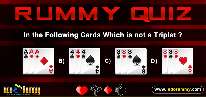 Rummy Quiz at #IndoRummy !!!  In The Following #Cards Which Is Not A Triplet ??  Hurry Up !!! Register & Play #Rummy games at www.indorummy.com
