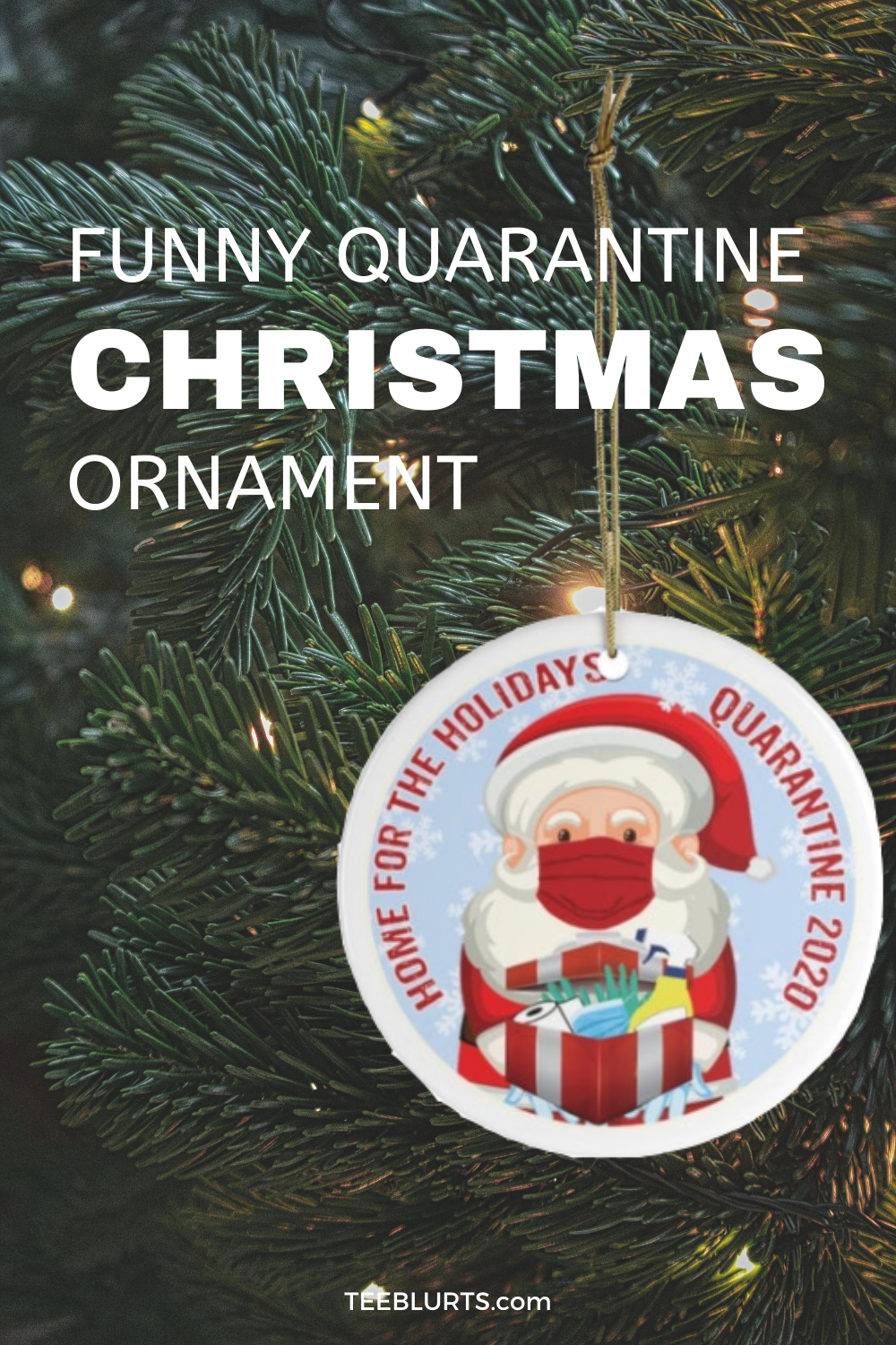 Pin On Quarantine Christmas Ornaments