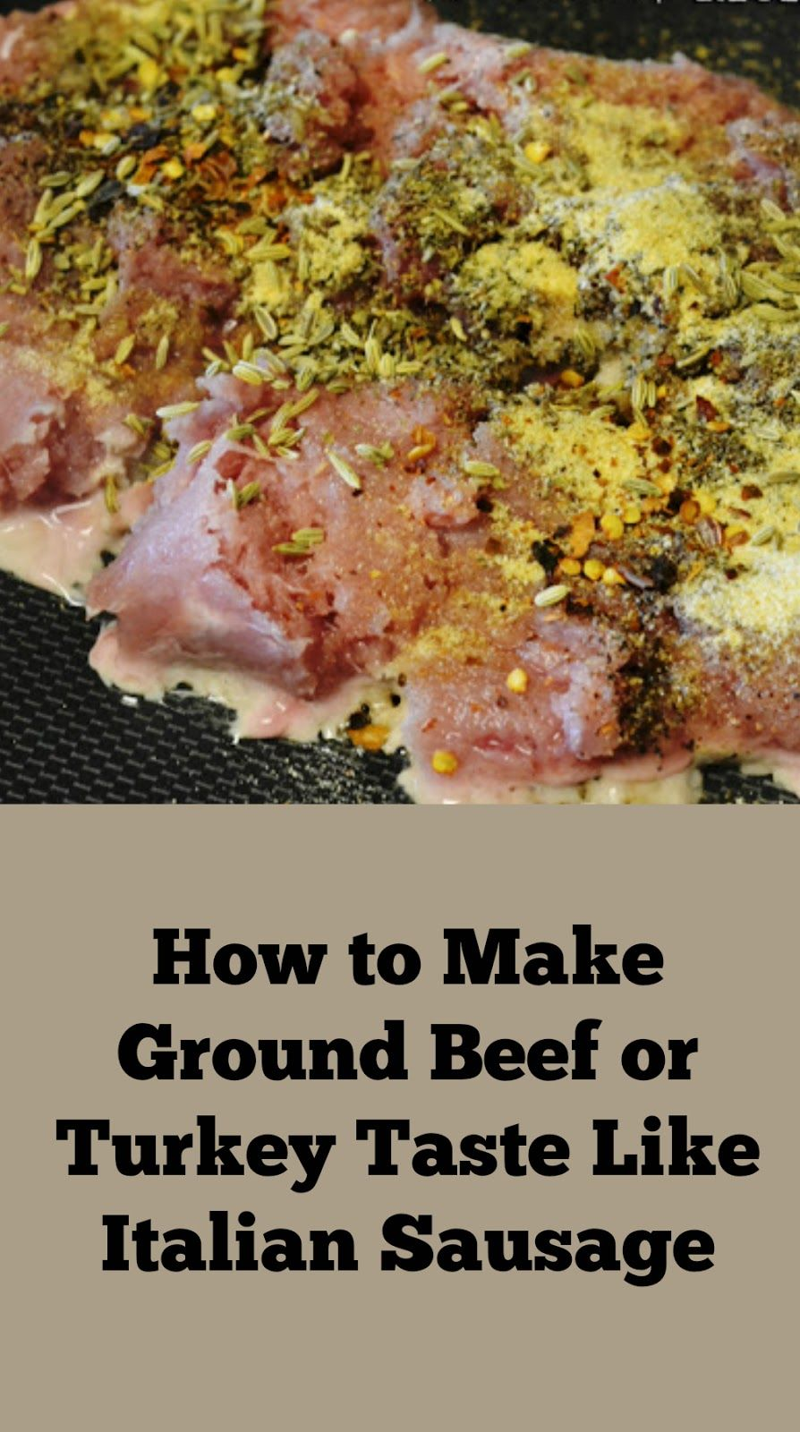 How to Make Ground Meat Taste Like Italian Sausage