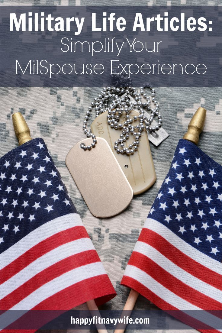 Military Life Articles Simplify Your Milspouse Experience