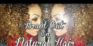 They Say This Is One Of The Best Braid Out On Natural Hair Video. One Look At It And I Agree.