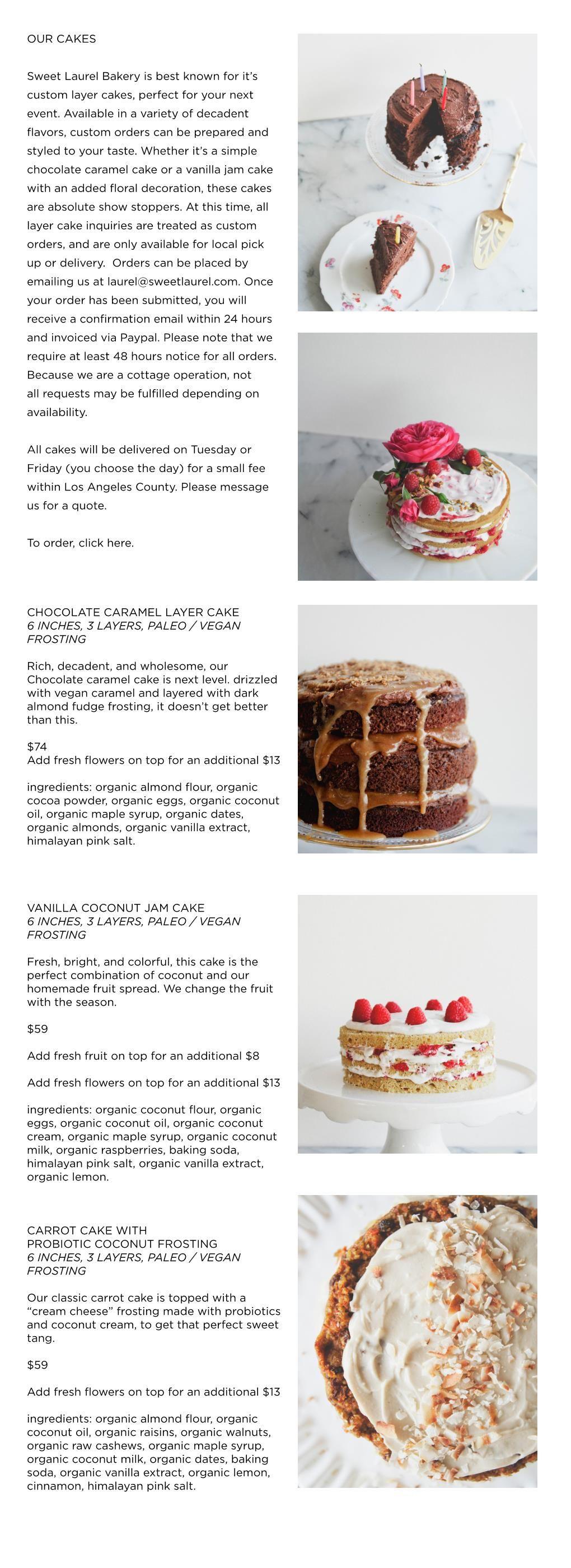 Our Cakes Sweet Laurel Vegan frosting, Cake, Paleo cake