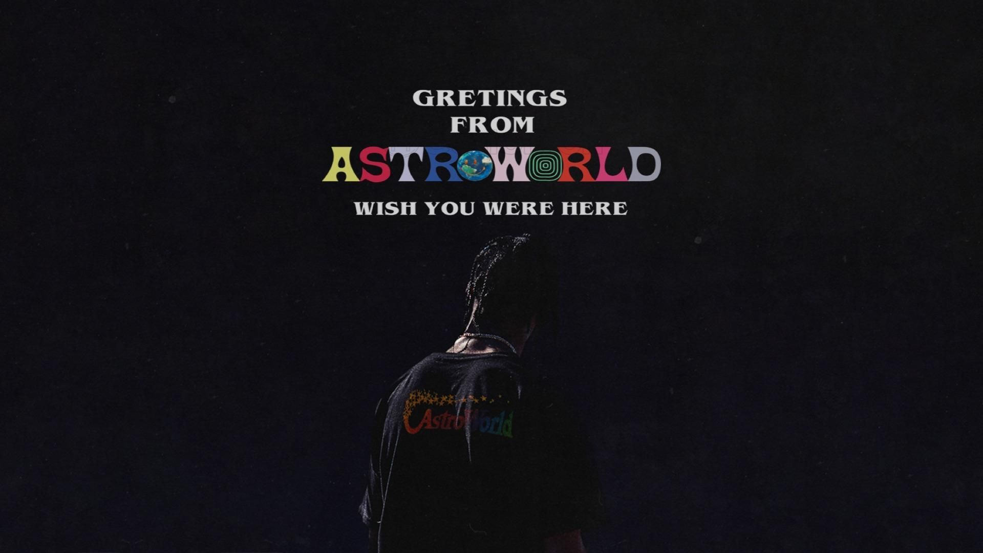 Travis Scott Astroworld 1920 X 1080 Travis Scott Wallpapers Travis Scott Quotes Travis Scott Astroworld