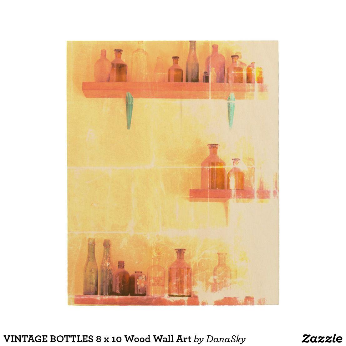 VINTAGE BOTTLES 8 x 10 Wood Wall Art | Vintage arts | Pinterest ...
