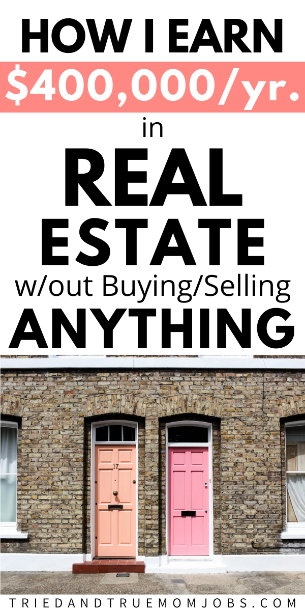 How This Mom Makes Money in Real Estate w/o Selling or Buying Anything