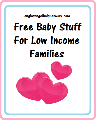 Free Baby Stuff For Low Income Families Help For Low