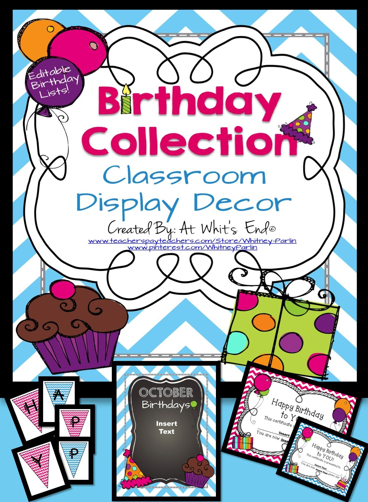 Free For A Limited Time This Birthday Collection Is All You Need To Celebrate Those Special Days In Your Classroom