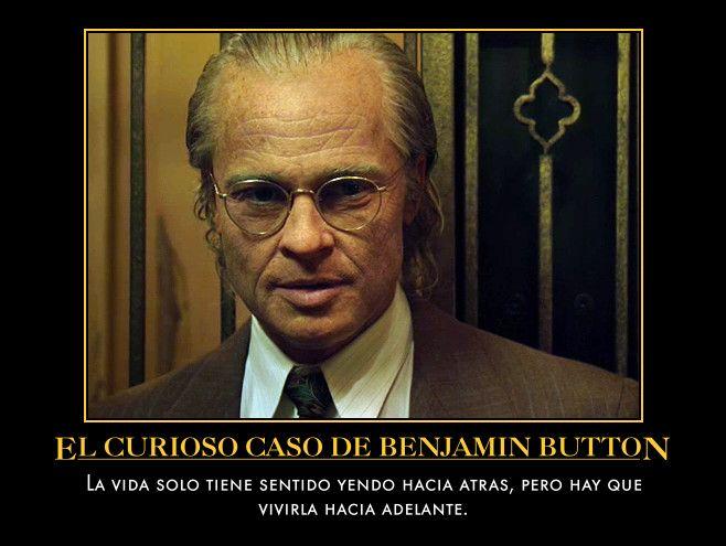 Frase de la pelicula el curioso caso de benjamin button - Curioso caso de benjamin button ...