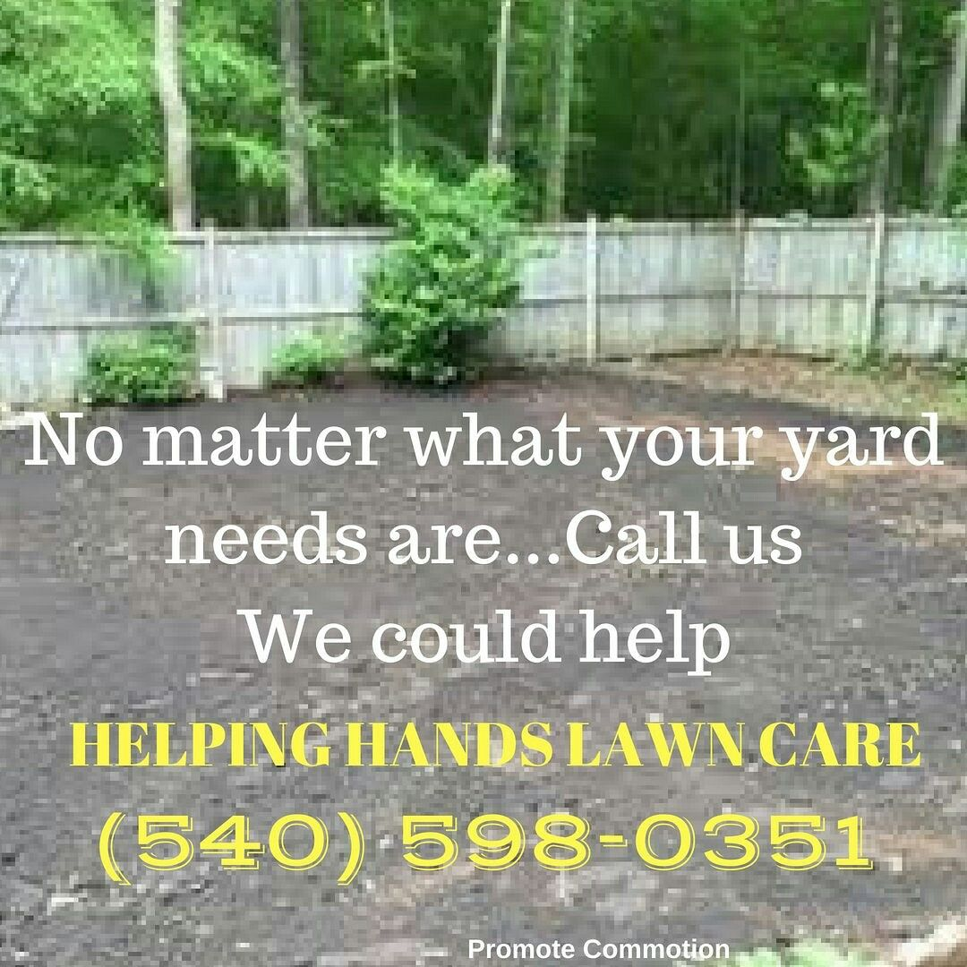 Helping Hands Lawn Care Roanoke, VA CALL 5405980351 Low