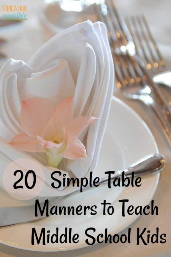 20 Simple Table Manners for Teens is part of Manners for kids, Teaching life skills, Teaching kids, Teaching middle school, Homeschool middle school, Homeschool lesson plans - As you know, table manners are an ongoing project with your kids  Use this list of 20 table manners for teens to start working on these important life skills