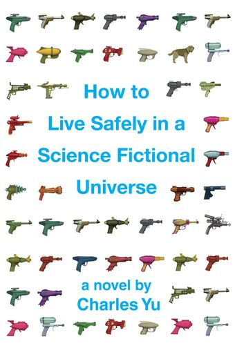"Adam Simpson: ""How to Live Safely in a Science Fictional Universe"" by Charles Yu"