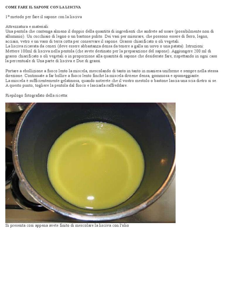 Miscela Per Pulire Il Forno come fare il sapone con la lisciva | fare il sapone, saponi