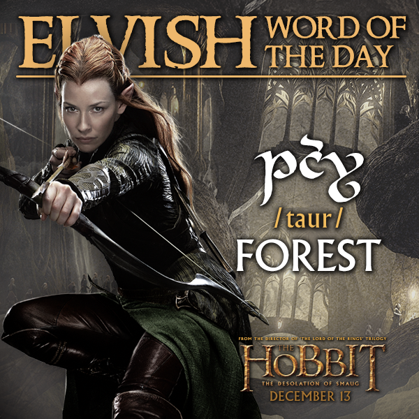 Elvish Word of the Day: Forest