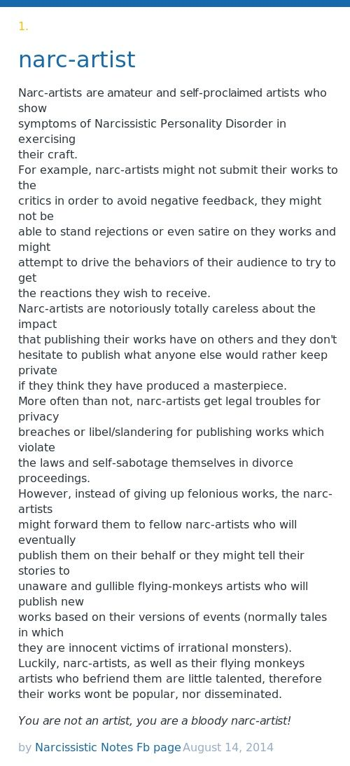Narc-artists are amateur and self-proclaimed artists who