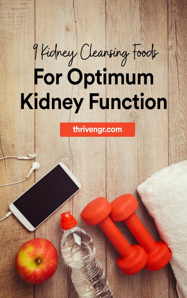 9 Kidney Cleansing Foods For Optimum Kidney Function #kidneycleanse