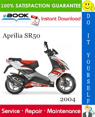 2004 Aprilia Sr50 Motorcycle Service Repair Manual In 2020 Aprilia Repair Manuals Repair