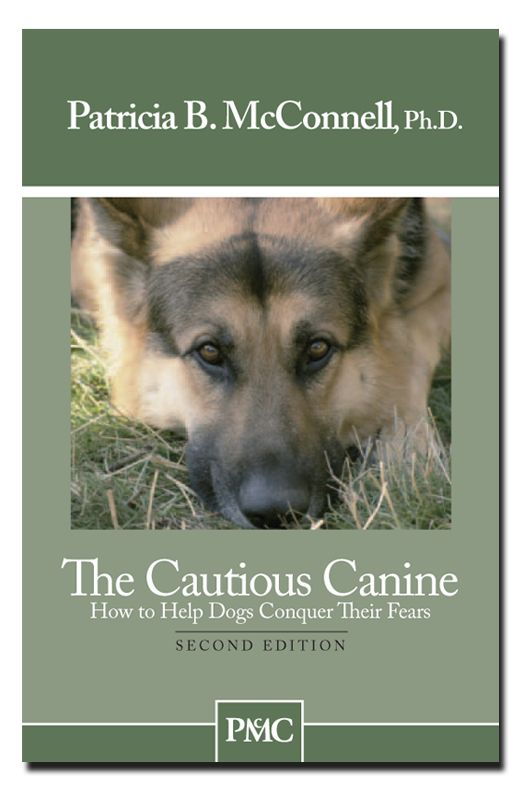 Patricia Mcconnell Dog Training Book The Cautious Canine How