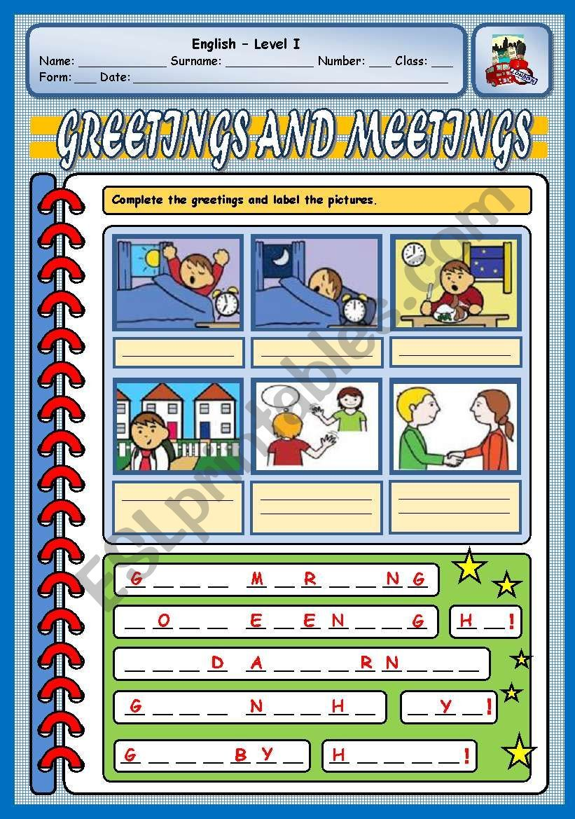 Students Complete The Greetings With The Missing Letters And Then They Label The Pictures Worksheets Vocabulary Worksheets Greetings [ 1169 x 821 Pixel ]