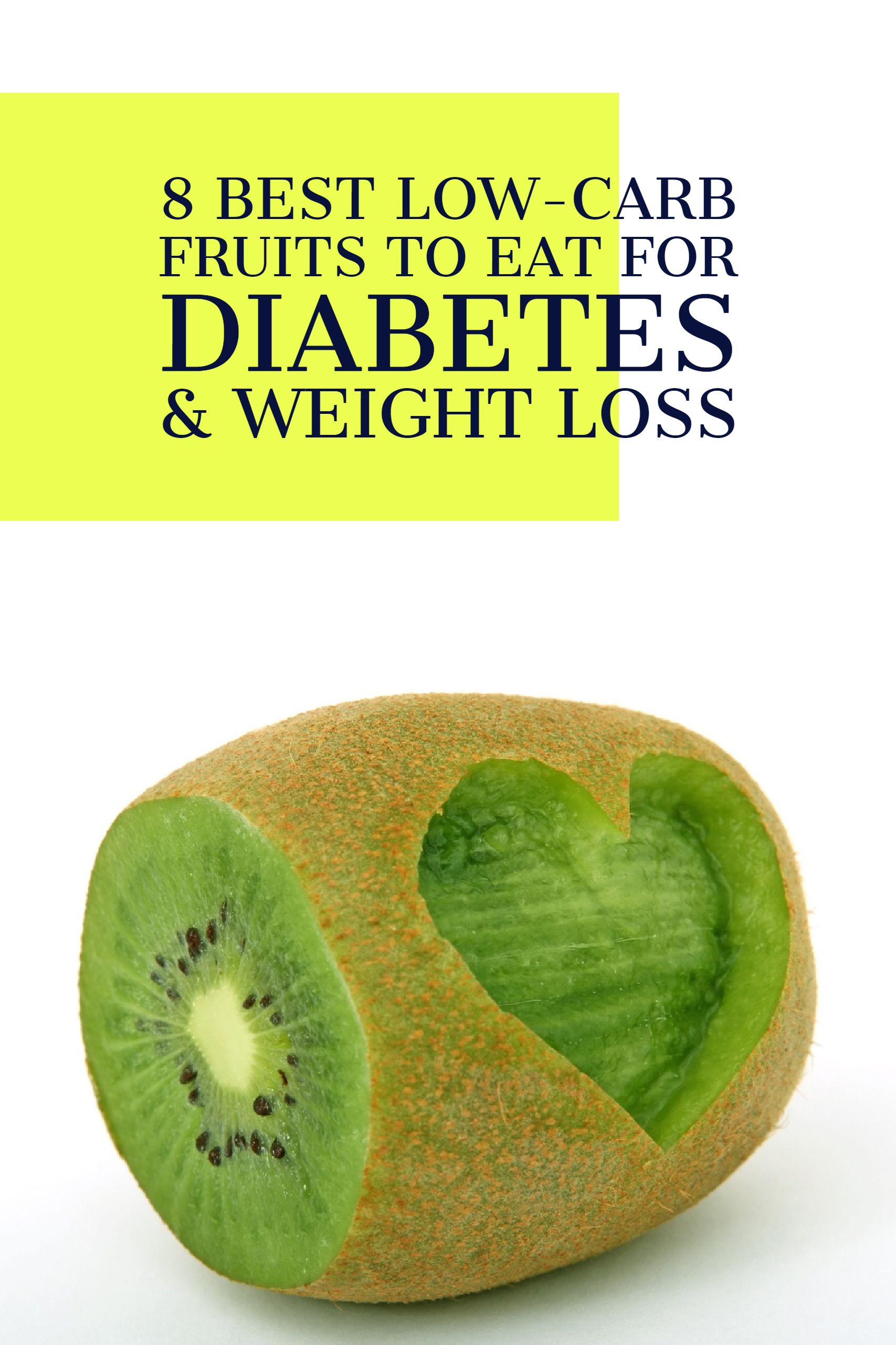 These are the best low-carb fruits to eat for diabetes and weight loss. Toss these into a diabetes-friendly smoothie or keep it simple and throw it into your bag to munch on while you're on the go. #diabetes #lowcarb #fruits #everydayhealth