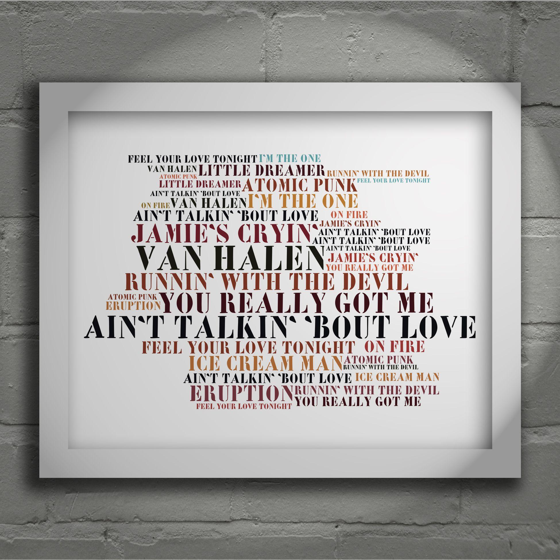 Van Halen Limited Edition Typography Lyrics Art Print Signed And Numbered Album Wall Art Poster Available From Lyrics Art Typography Art Print Poster Wall Art