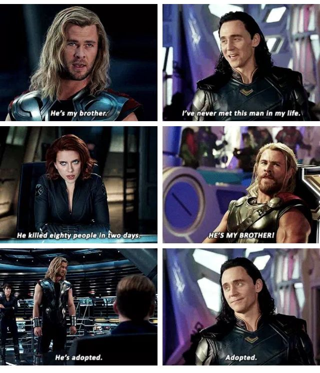 "I loved how Loki pulled the ""I'm adopted"" card instead of ..."