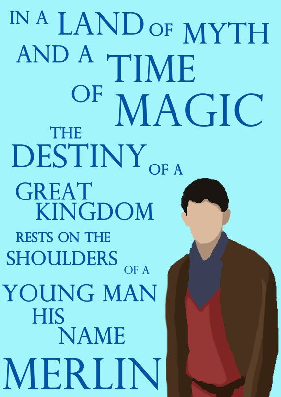 Merlin In a land of myth and a time of magic, the destiny of