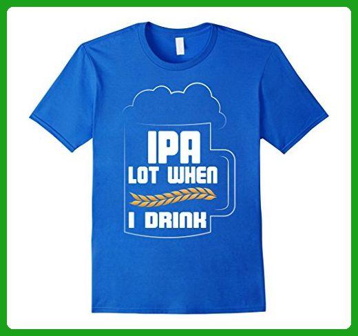 27acecd11 Mens I Love Crafts Beer Shirt IPA Lot When I Drink Medium Royal Blue - Food  and drink shirts (*Amazon Partner-Link)