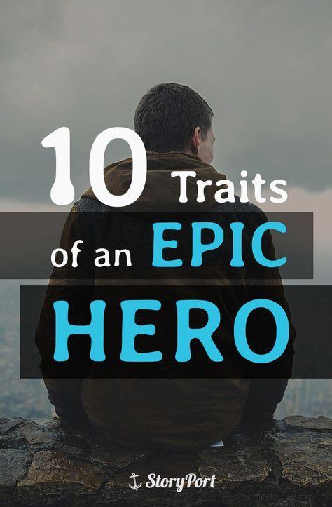 10 Trait Of An Epic Hero Novel Writing Reading Essay Narrative Definition