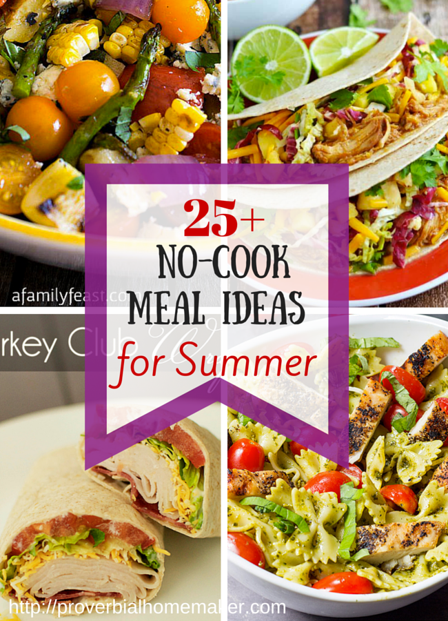 25 No Cook Meal Ideas