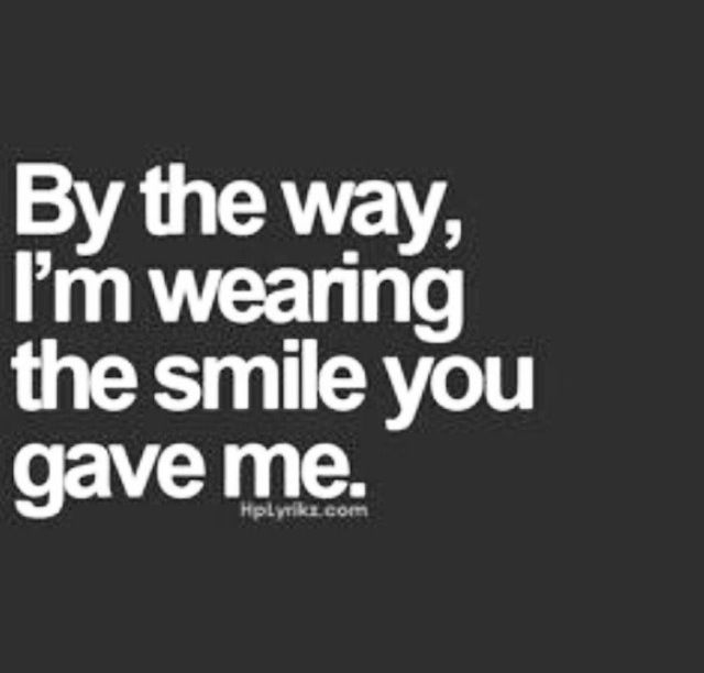 Mine is wearing out. Make me smileagain! | Quotes | Quotes