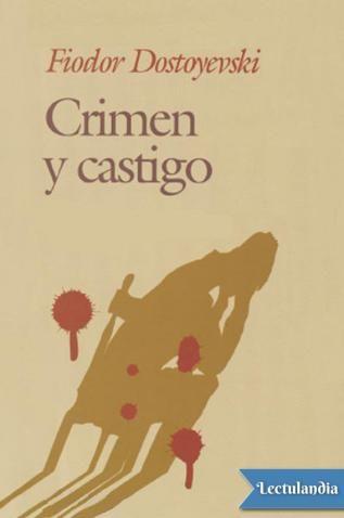 Crimen Y Castigo Epub Y Pdf Crimen Y Castigo Descargar Libros En Pdf Leer Libros Online