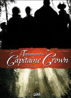 Couverture Le testament du Capitaine Crown, tome 2 : L'Or des damnés