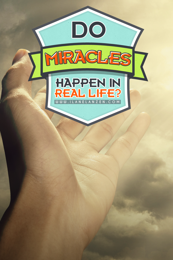 We all want to see and experience miracles in our life. We want to be reminded that there is something more going on than just what we see. And, many times, the miracle we want will affect us directly and will make us happy. But, do miracles happen in real life or are they just reserved for the movies and TV shows? The answer may surprise you | http://www.ilanelanzen.com/personaldevelopment/do-miracles-happen-in-real-life/