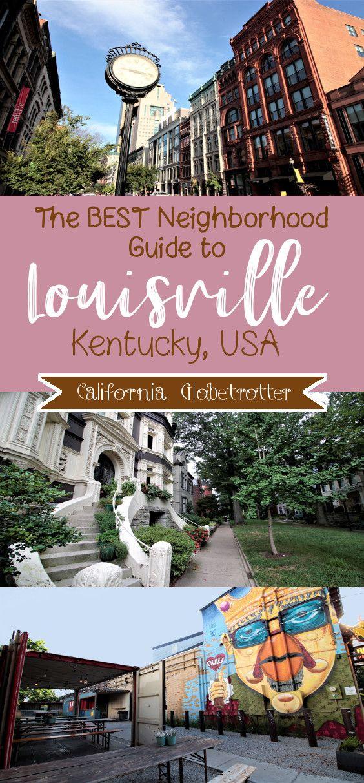 An Intensive Beginner's Guide to Louisville, Kentucky #travelnorthamerica