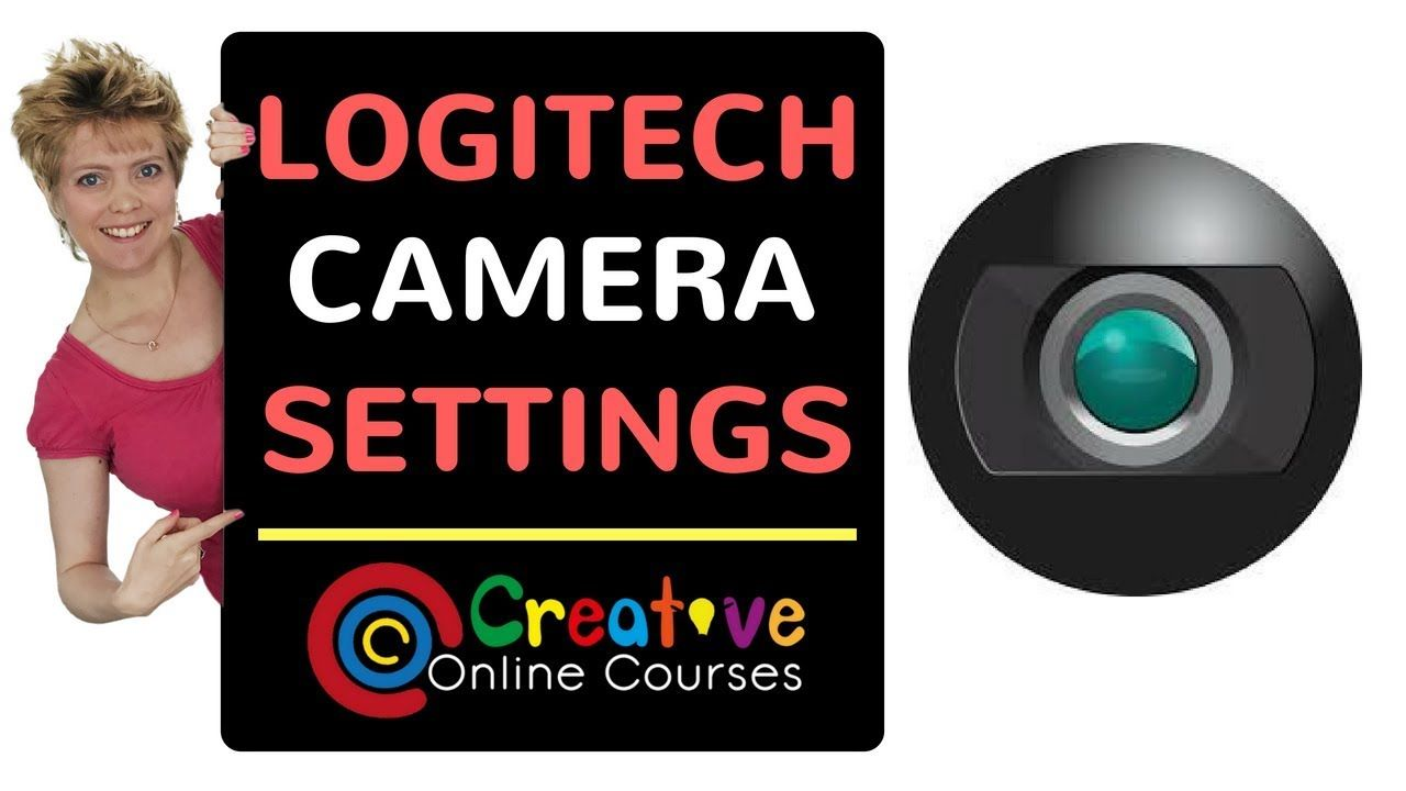 Logitech Camera Settings to Get a Great Image | Video Production