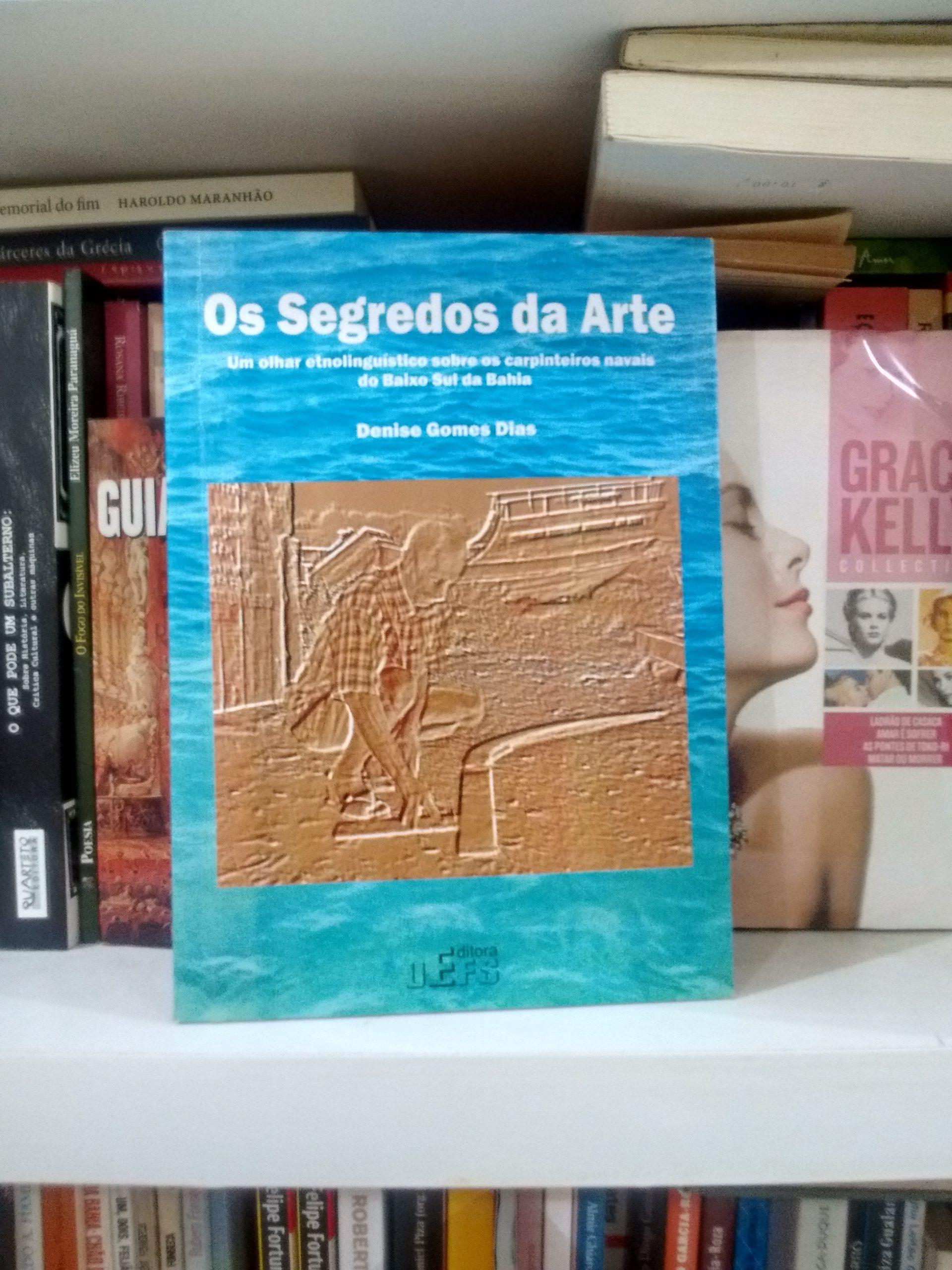 Os segredos da arte - Denise Gomes Dias  https://www.dalianegra.com.br/os-segredos-da-arte