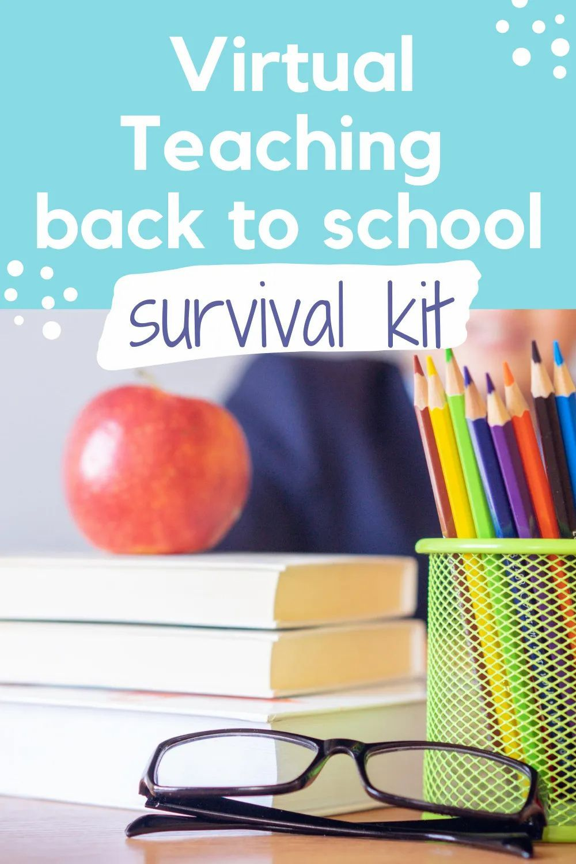 Virtual Teaching Back to School Survival Kit Kingdom of