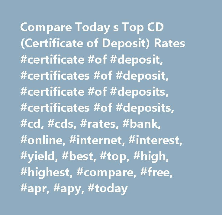 Compare Today S Top Cd Certificate Of Deposit Rates Certificate