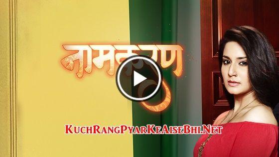 Naamkaran 17th November 2017 Episode 333 | Makeup in 2019 | Full