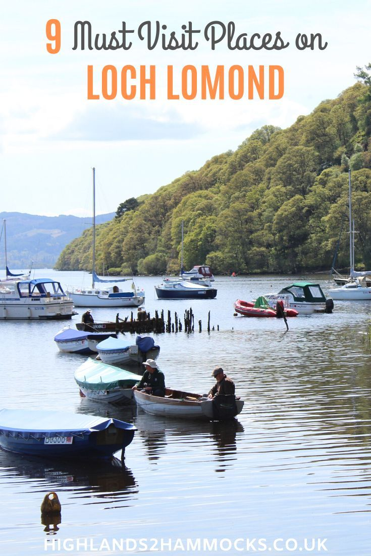 9 Must Visit Places on Loch Lomond