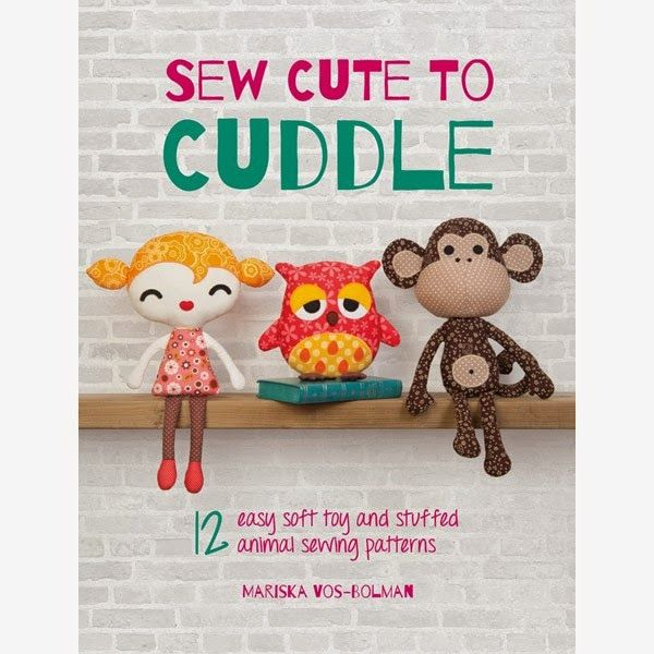 Sew Cute To Cuddle - see those softies!
