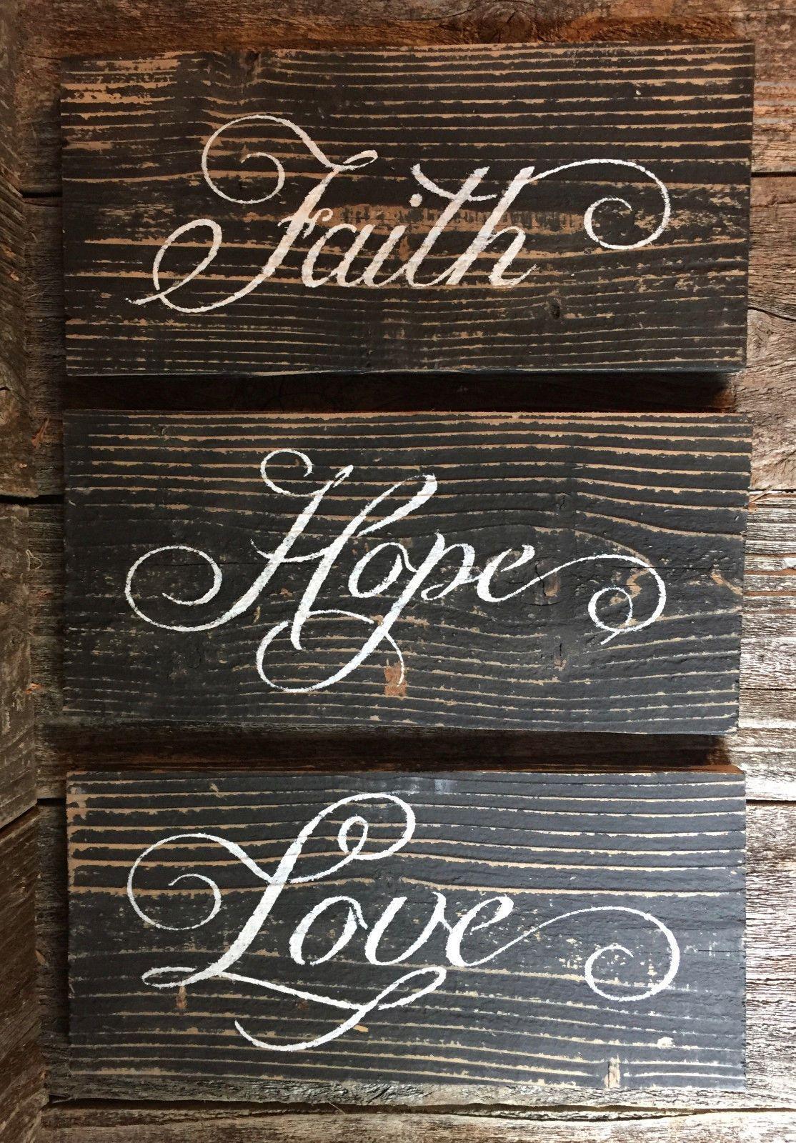 Faith Hope Love Sign Inspirational Farmhouse Rustic Wedding