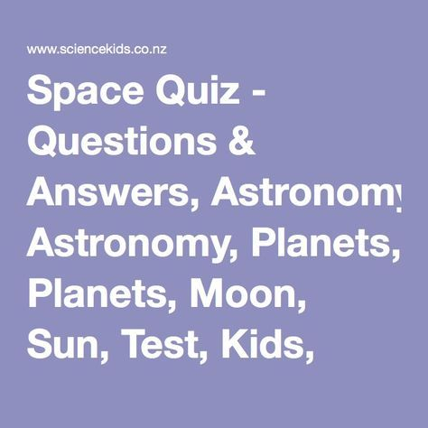 Space Quiz Questions Answers Astronomy Planets Moon Sun Test