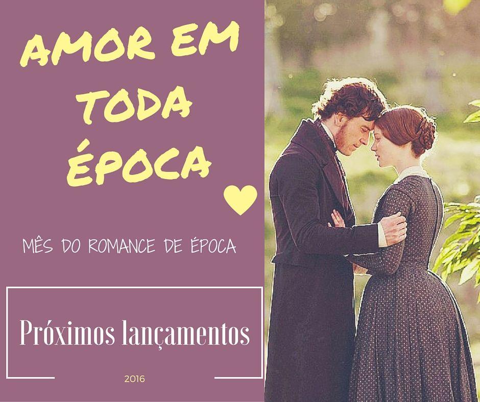 Fotos e Livros: Mês do Romance de Época: Próximos Lançamentos (Novidades)