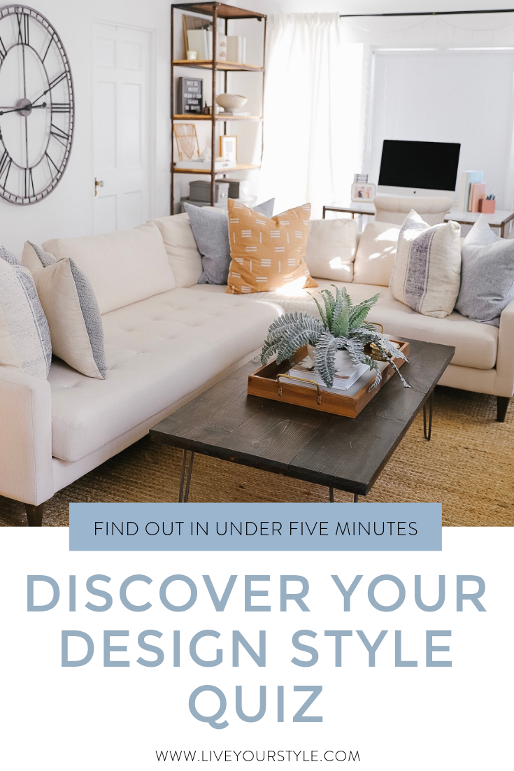 Discover Your Design Style Quiz Live Your Style Decorating Styles Quiz Design Style Quiz Interior Design Styles Quiz